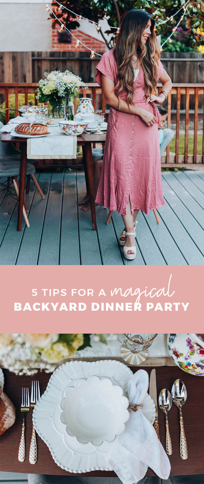 5 Tips To Host Your Own Backyard Dinner Party The Girl In The